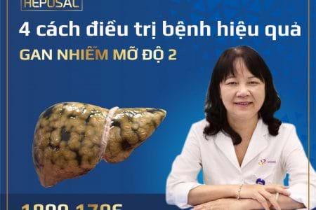 4 Cách điều trị bệnh gan nhiễm mỡ độ 2 giúp gan luôn khỏe mạnh